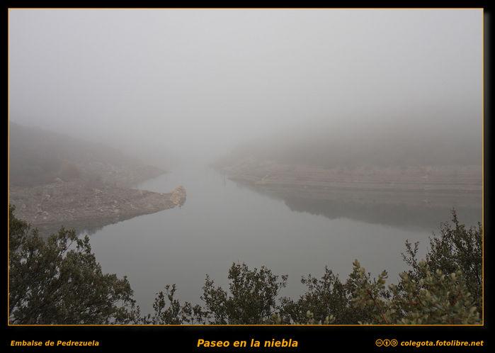 Paseo con niebla por el Embalse de Pedrezuela