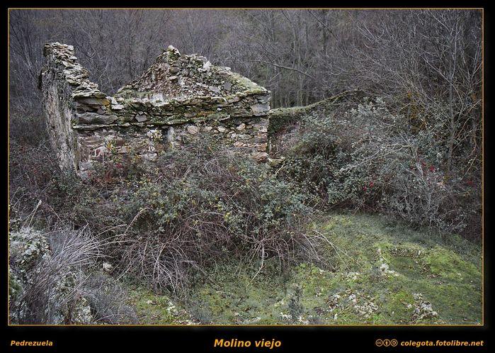 Regreso al molino viejo de Pedrezuela